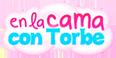 En la cama con Torbe en putalocura.com